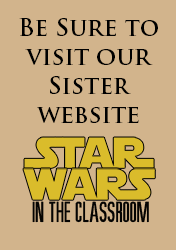 Visit our other website - Star Wars in the Classroom.com